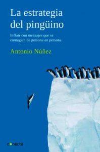 bibliofrafía sobre storytelling en castellano-la estrategia del pingüino-portada