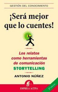 bibliografia sobre storytelling en castellano-será mejor que lo cuentes-portada