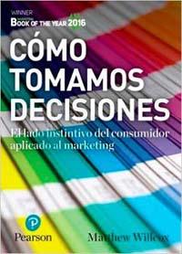 cómo-tomamos-decisiones-neuroeconomia-3-libros
