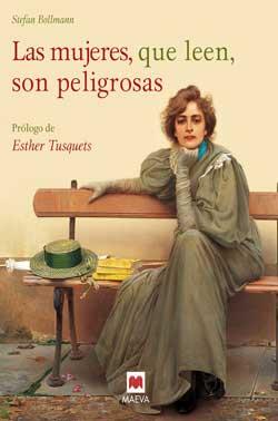 mujeres y libros, portada de La mujeres que leen son peligrosas